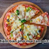 Địa chỉ bán phô mai làm pizza